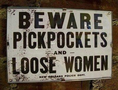 Rsz beware pickpockets loose women.jpg?ixlib=rails 2.1