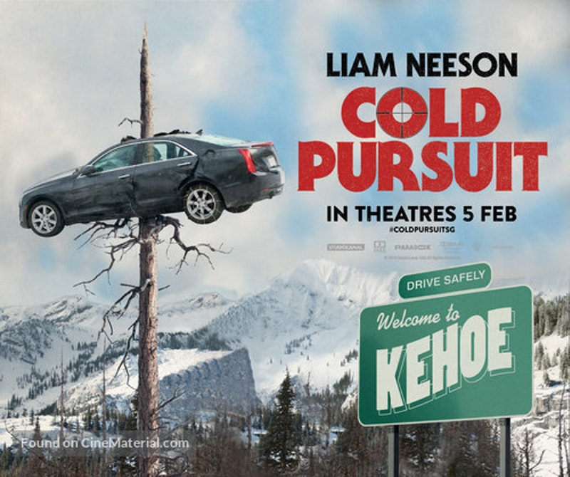 Cold pursuit singaporean movie poster.jpg?ixlib=rails 2.1
